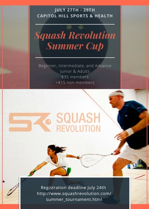 Squash Revolution Summer Cup 2017 - At Capitol Hill Washington DC